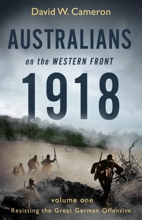by David W. Cameron Penguin Viking: Melbourne; 2018; 768 pp.; ISBN 9780143788614 (paperback); RRP $34.99