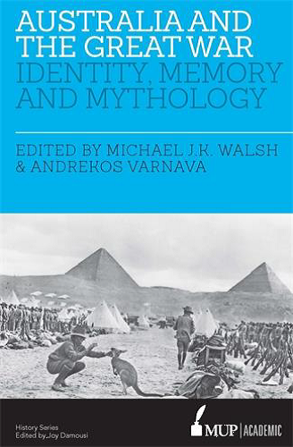Michael JK Walsh, & Andrekos Varnava. Melbourne University Publishing 2016. Paperback RRP: $59.99