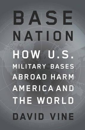 by David Vine Metropolitan Books: New York; 2015; 420 pp.; ISBN 9781627791694 (hardcover); RRP $39.99