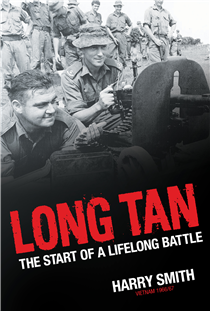 Long Tan The Start of a Lifelong Battle by Harry Smith
