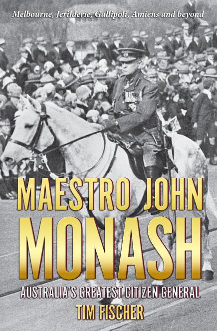 Maestro John Monash Australia's greatest citizen general